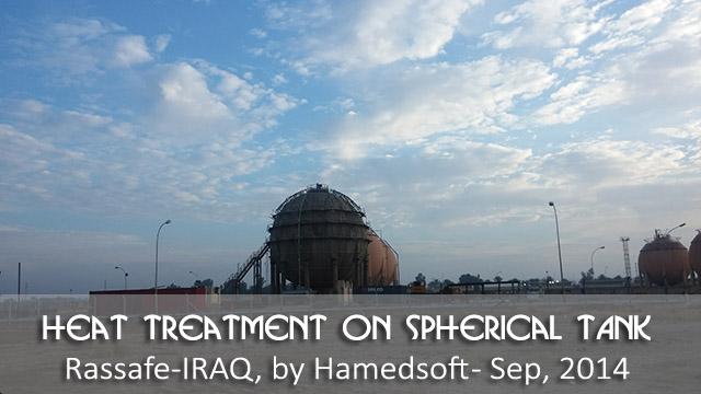 PWHT on spherical tank in Rassafe-IRAQ
