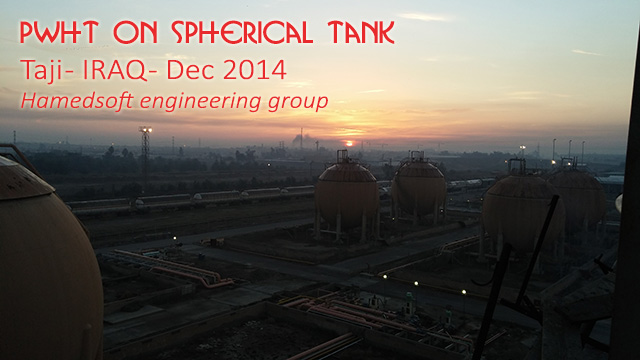 PWHT on spherical tank in TAJI-IRAQ